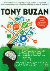 Okładka książki Pamięć na zawołanie, Tony Buzan