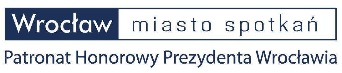 Informacja: Wrocław miasto spotkań Patronat Honorowy Prezydenta Miasta Wrocławia.
