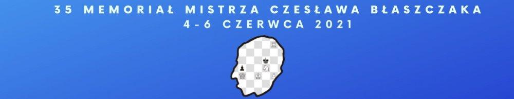 35 Memoriał Mistrza Czesława Błaszczaka. (źródło:https://blaszczak.muks-srodmiescie.pl)